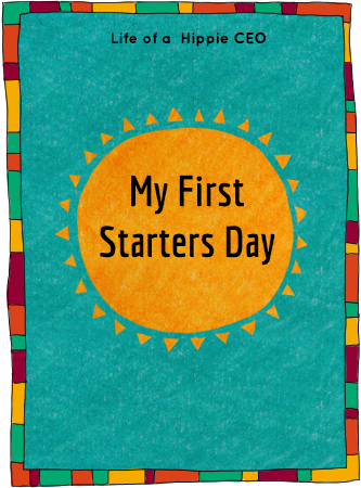 my first starters day