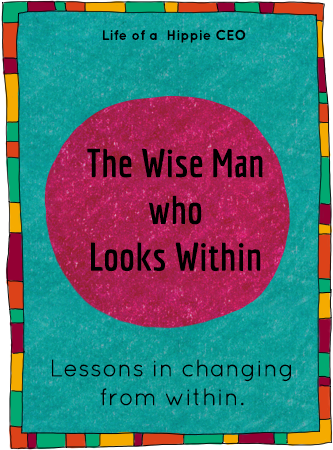 the wise man who looks within