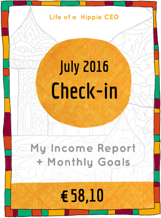 Income report + monthly check-in July 2016